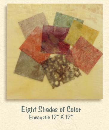 Encaustic Artwork-Eight Shades of Color